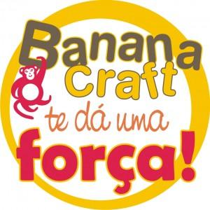 bananacraft te dá uma força