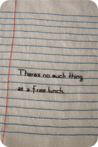 embroidery theres no such thing as a free lunch