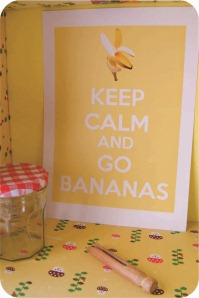 keep calm and go bananas